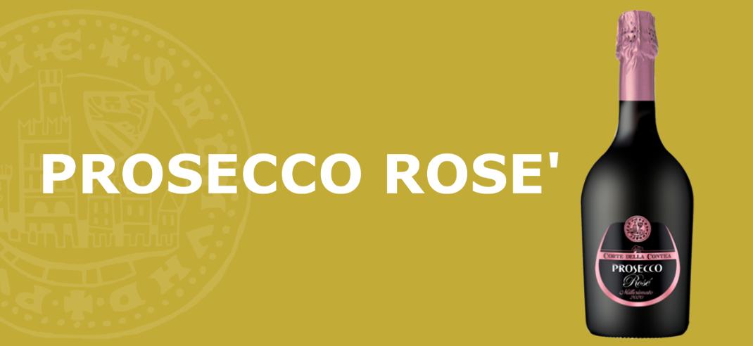 """Novità prodotto """"Prosecco Millesimato Rosé D.O.C. Treviso Extra Brut"""""""